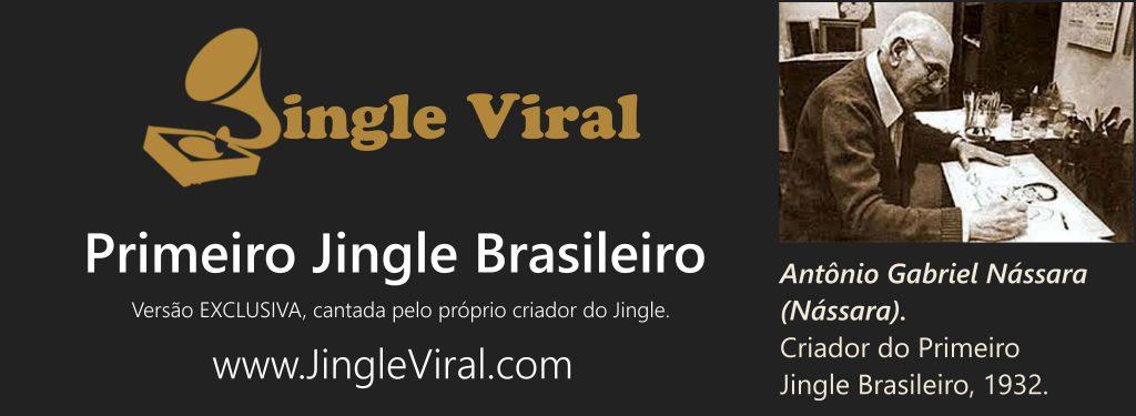 Informações Importantes sobre a história do Primeiro Jingle Brasileiro.